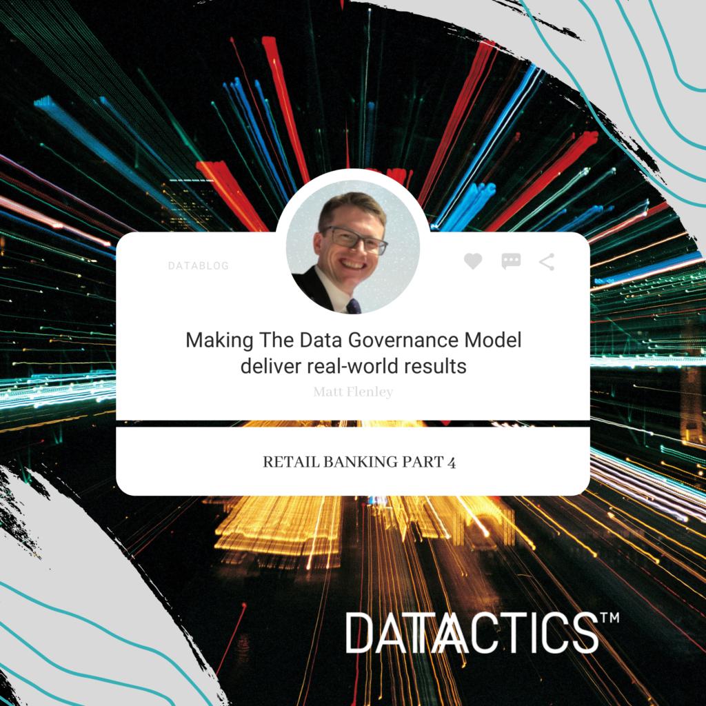 Making the data governance model deliver real world results