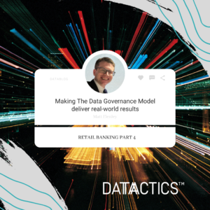 Making the data governance model deliver real world results