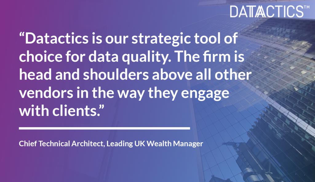 Wealth Management Datactics Customer Success Quote
